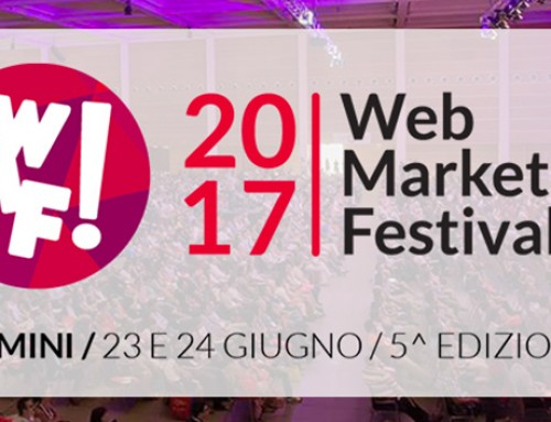 Noi c'eravamo! Web Marketing Festival